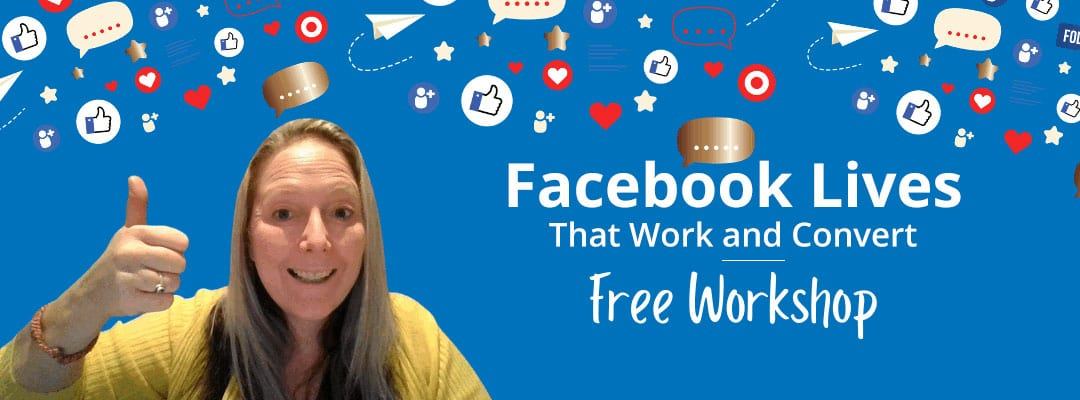 Facebook Lives That Work and Convert