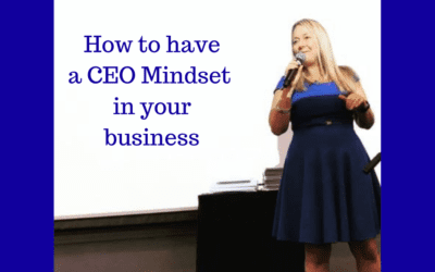 How to have a CEO Mindset in your business